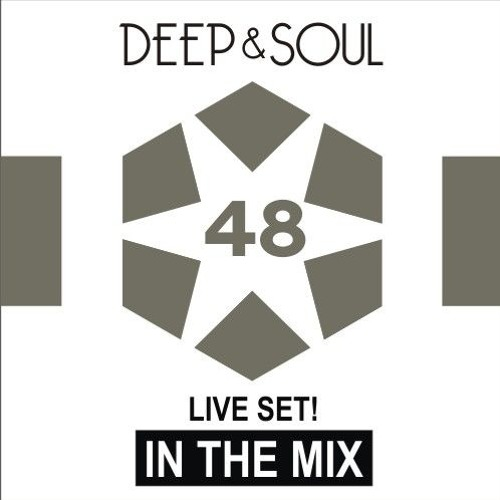 Deep & Soul - In The Mix Vol. 48
