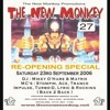 The New Monkey - Re-Opening Special - 23.9.06!!!