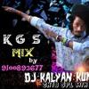K.G.S band full 3marr 2018 new remix master [dj kalyan kumar xo]form sri ram colony