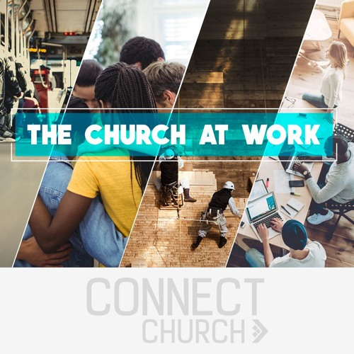 The Church at Work - Character Matters