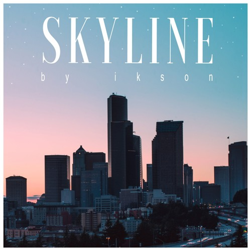 skyline free download by ikson free listening on soundcloud