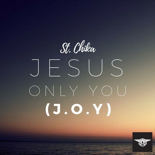 Jesus Only You (J.O.Y)