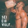 SEI EIN WOLF #MONDAYMOTIVATION