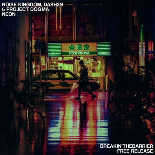 NEON! - OUT NOW ON EDMHouseNetwork/Breakin'TheBarrier (Supported by Nicky Romero, Yves V)