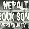Mero Yo JUTTA le | Gaurab Rijal | Nepali Rock Song