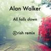 Alan Walker - All Falls Down (feat. Noah Cyrus with Digital Farm Animals)(Krish remix).mp3
