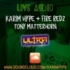 Ultra Sundays ft. Karim Hype + Fire Redz + Tony Matterhorn (02.04.18)