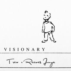 Visionary feat. Reeves Junya