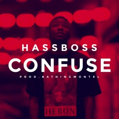 Confuse (Produced by BathingMontel)