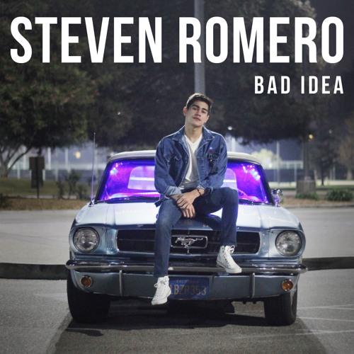 Bad Idea - Steven Romero