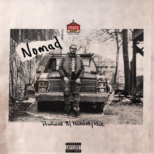 Nomad [Prod. By Naturally Nice]