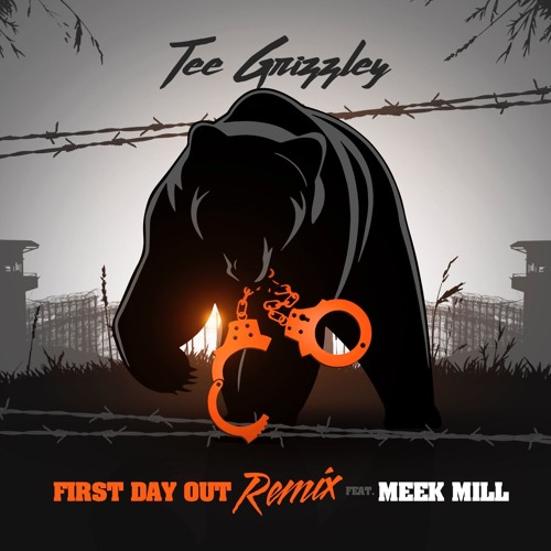 First Day Out Re ft. Meek Mill