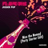 Flavours - Judder Pop (Nico The Nomad Party Starter Edit)
