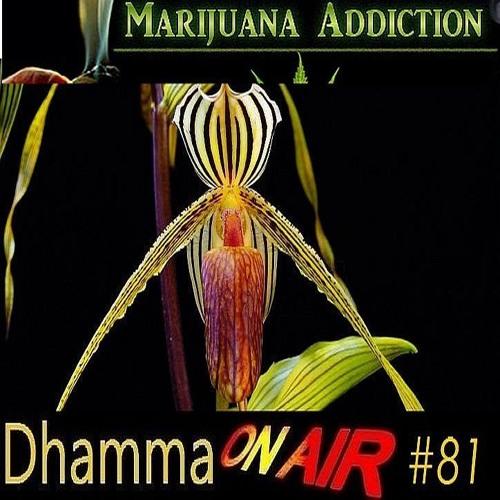 DoA_#81: Marijuana Addiction..