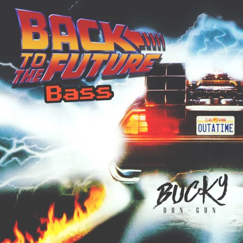 Post Malone Cleaned Up: Back To The Future Bass Mix (Clean) By Bucky Dun-Gun