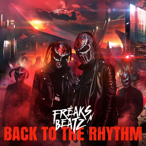Freaks'n'Beatz - Back to the Rhythm