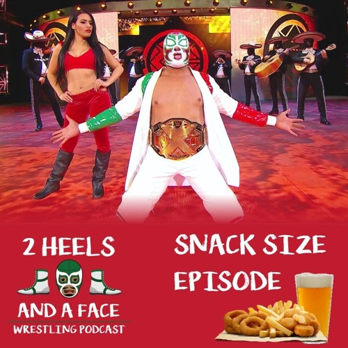 Snack Size - NXT Takeover Philly 2018