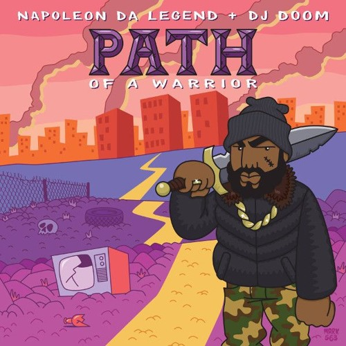 Napoleon Da Legend & DJ Doom - Path of A Warrior LP Snippets