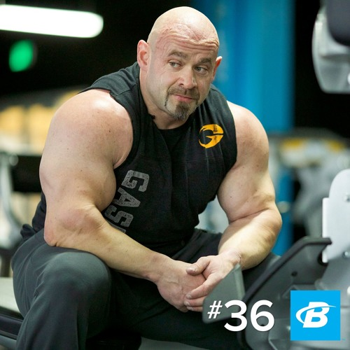 Episode 36: Larger-than-Life Lifting and Eating with Branch Warren