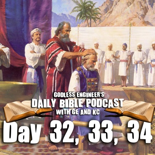 God Kills Aaron's Sons After Their Ordination || GE's Daily Bible Podcast, Day 32 - 33 - 34