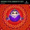 Dropgun - Krishna (Total Damian Psy Edit) [BUY = FREE DOWNLOAD]