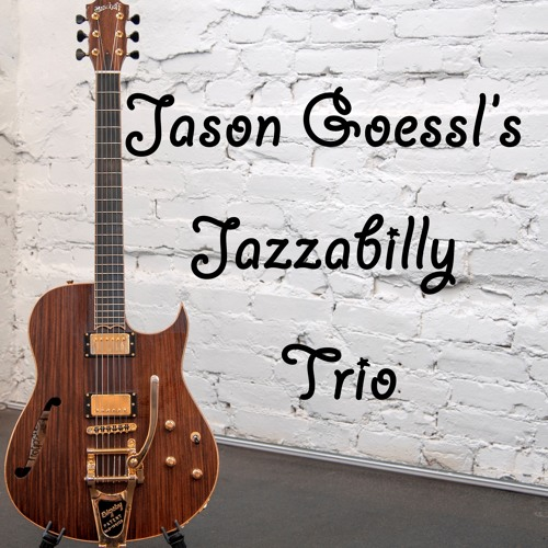 Jason Goessl's Jazzabilly Trio