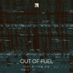 Out of Fuel - Ghosts (Resound's Rhytual Remix)