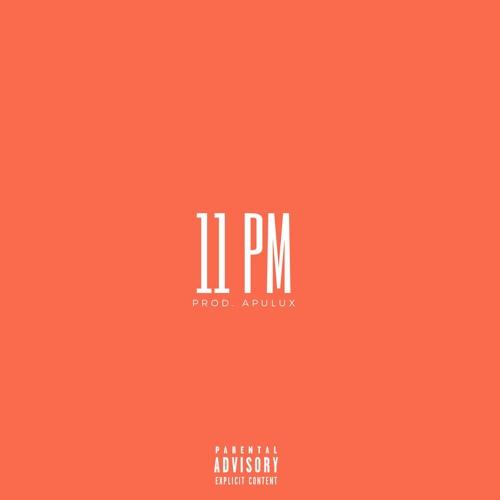 11 PM (Prod. Apulux)