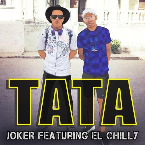 TATA - JOKER Feat Chilly