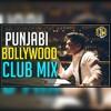 PUNJABIS IN BOLLYWOOD - CLUB MIX - DJ WORLD (INSTA@KMR.NAV)