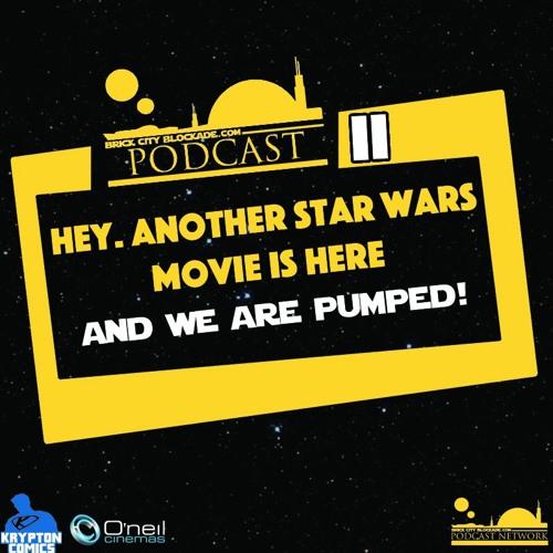 Brick City Blockade Podcast Episode II | Solo Trailer Reaction