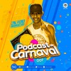 PODCAST 007 DJ 2K DO ARROCHA #RITMODECARNAVAL