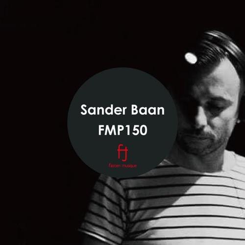 Fasten Musique Podcast 150 | Sander Baan