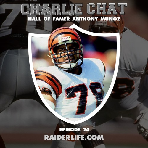 Charlie Chat #24 | Anthony Munoz NFL Bengals Hall of Famer