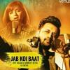 Jab Koi Baat - Atif Aslam & Shirley Setia • Dj Chetas mp3