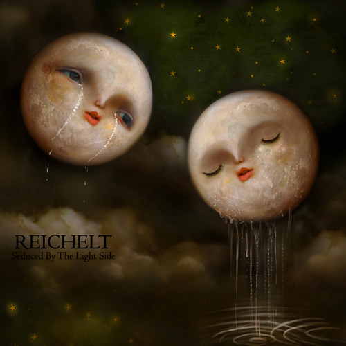 REICHELT - Seduced By The Light Side