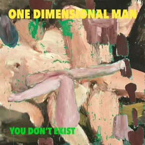 Download lagu One Dimensional Man You Don T Exist (6.68 MB) MP3