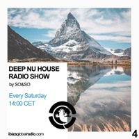 Ibiza Global Radio - Deep Nu House by SO&SO Episode 004
