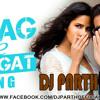 Swag Se Swagat-DJ PARTH(REGGAETON REMIX)