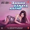 Download Aashiq Banaya Aapne Mp3
