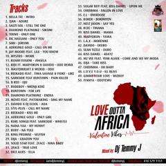 LOVE OUTTA AFRICA MIXTAPE . VALENTINE VIBES