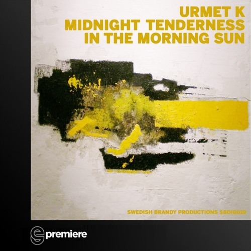 Premiere: Urmet K - In The Morning Sun - Swedish Brandy Productions