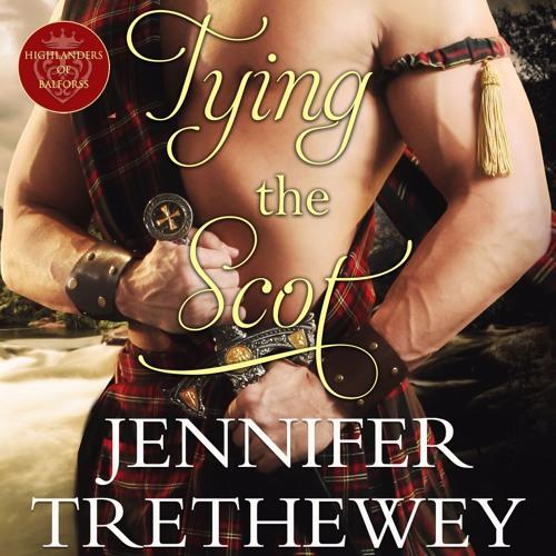 Tying the Scot by Jennifer Trethewey, Narrated by Ruth Urquhart