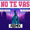 Nacho - No te vas   Cumbia Remix