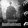 Dead Van Drivers - Short Space Of Human History