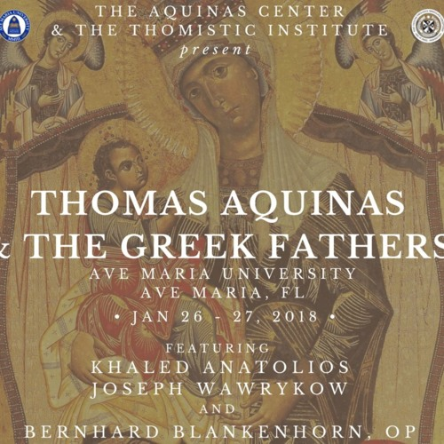 """Fr. Raymund Snyder- """"Aquinas's Adaptation Of The Neoplatonic Triad Of Being, Life, And Intellect"""""""