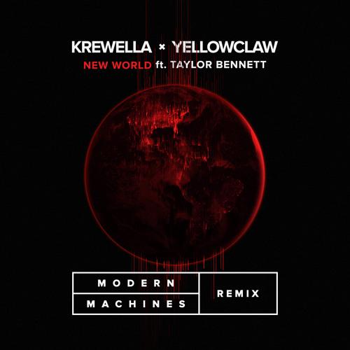 Modern Machines Remixes Krewella & Yellowclaw's 'New World'
