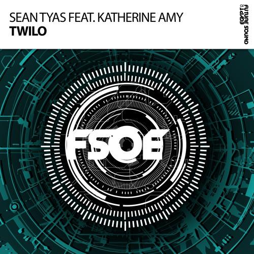 Sean Tyas feat. Katherine Amy - Twilo [FSOE]