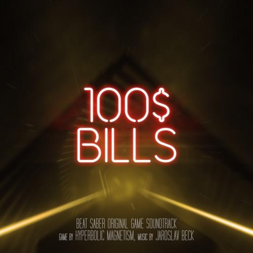 $100 Bills (Beat Saber Soundtrack Teaser) by Jaroslav Beck   Free