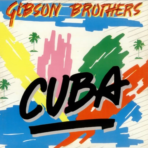 Cuba   gibson brothers – download and listen to the album.